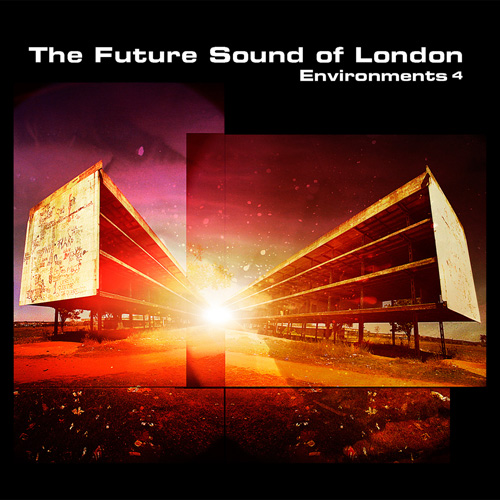 ultimo disco de future sound of london environments 4