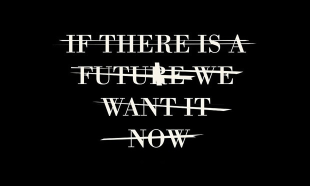 717px-If_there_is_a_future_we_want_it_now