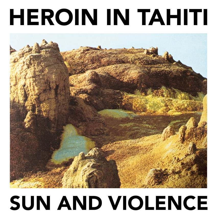 Heroin in Tahiti-Sun and Violence